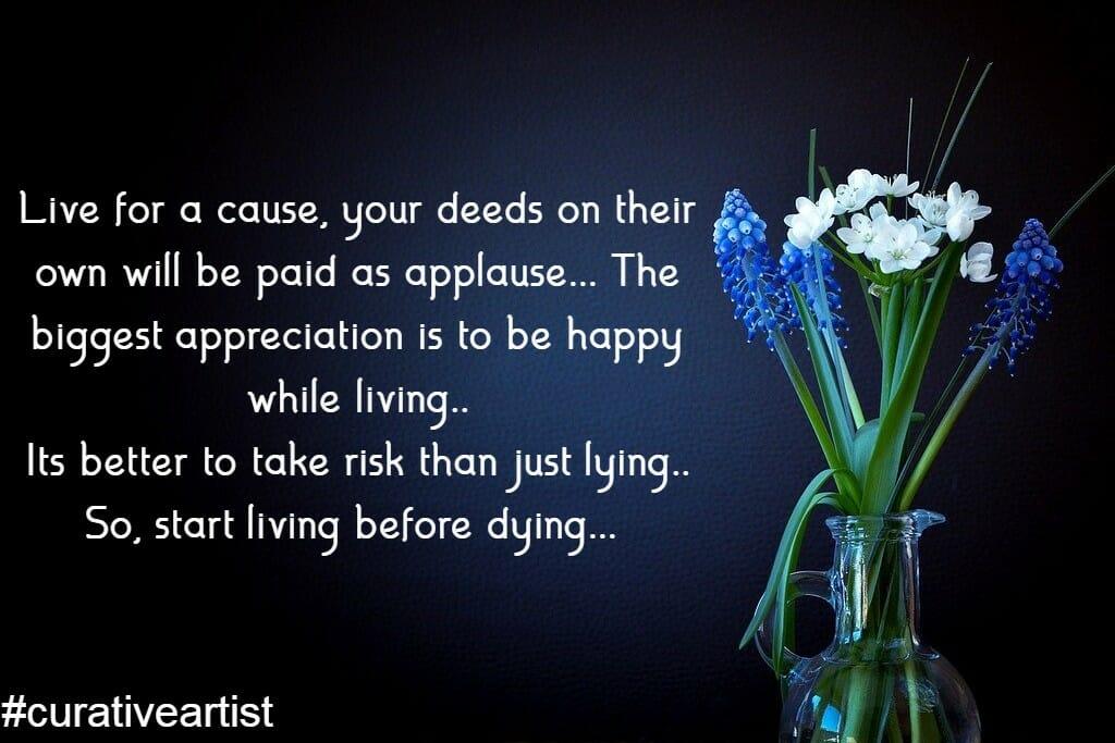 Start living before dying